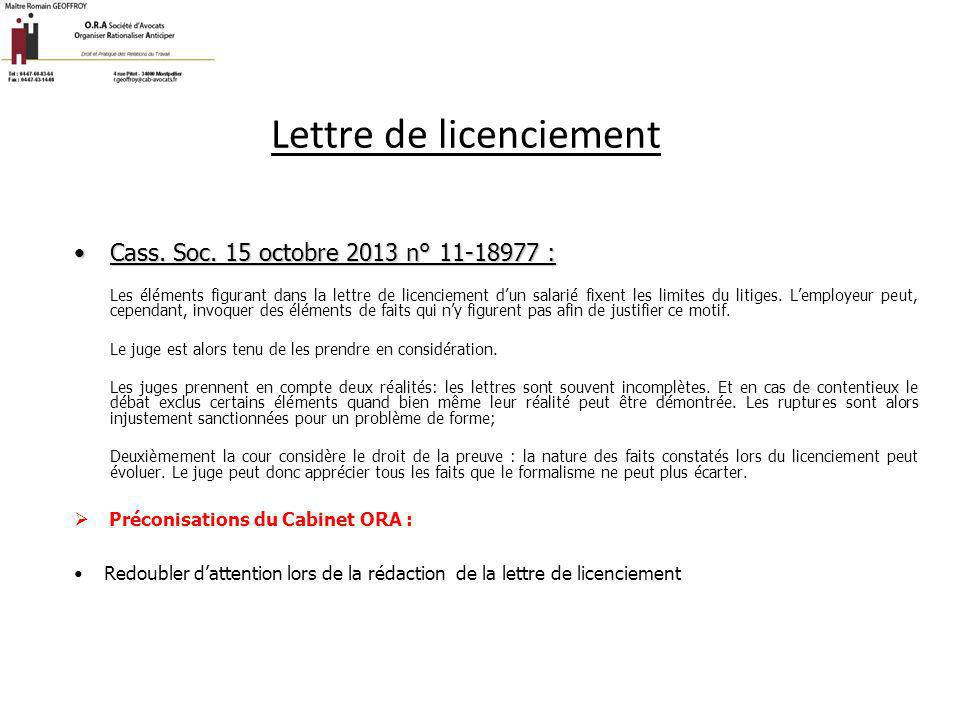 Lettre de licenciement Cass. Soc. 15 octobre 2013 n° 11-18977 :Cass. Soc. 15 octobre 2013 n° 11-18977 : Les éléments figurant dans la lettre de licenc