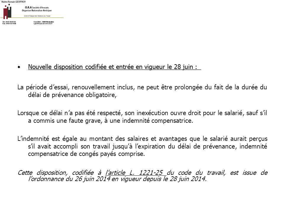 Durée de la période d'essai :Durée de la période d'essai : La loi du 25 juin 2008 a modifié la durée de la période d essai.