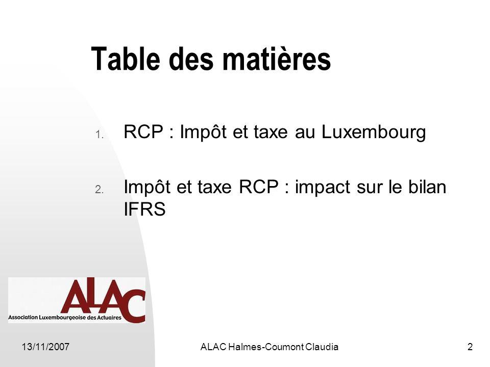 13/11/2007ALAC Halmes-Coumont Claudia2 Table des matières 1.