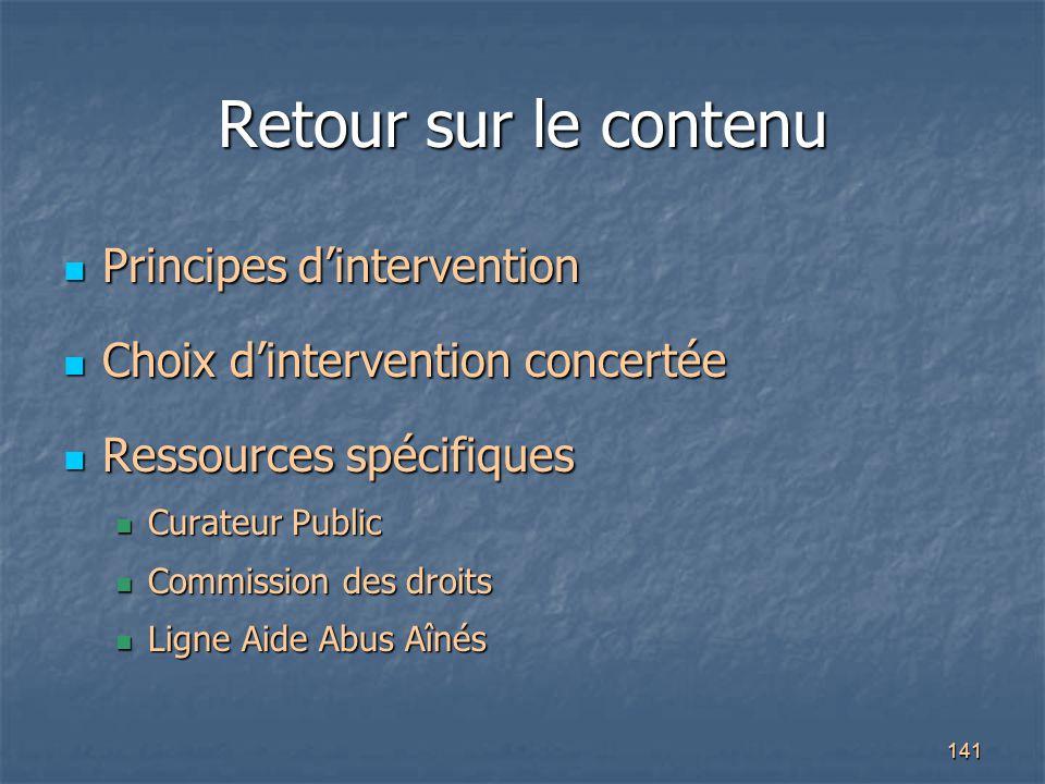 141 Retour sur le contenu Principes d'intervention Principes d'intervention Choix d'intervention concertée Choix d'intervention concertée Ressources s