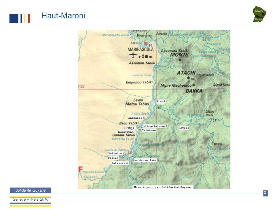 DSM/IB Confidentie l Solidarité Guyane 2 Confidentiel Genève – Mars 2010 Haut-Maroni