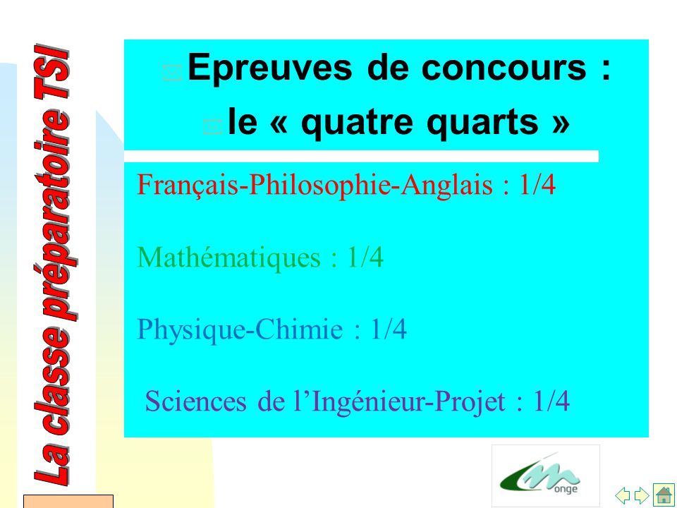 AFDET 17 Janvier 2002 * Epreuves de concours : * le « quatre quarts » Français-Philosophie-Anglais : 1/4 Mathématiques : 1/4 Physique-Chimie : 1/4 Sciences de l'Ingénieur-Projet : 1/4