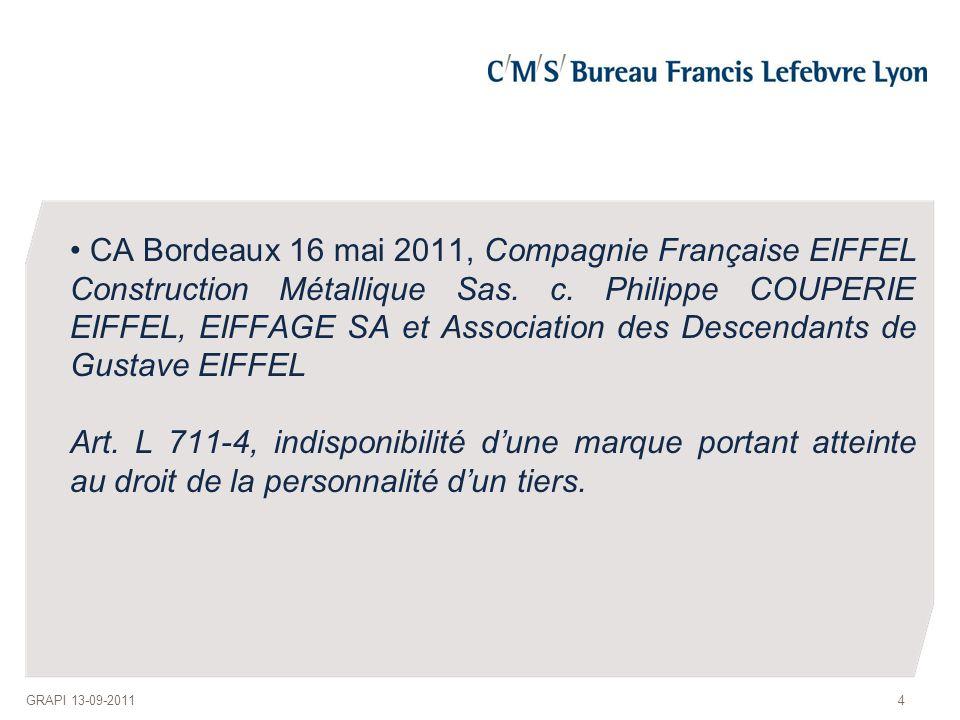 CA Bordeaux 16 mai 2011, Compagnie Française EIFFEL Construction Métallique Sas.