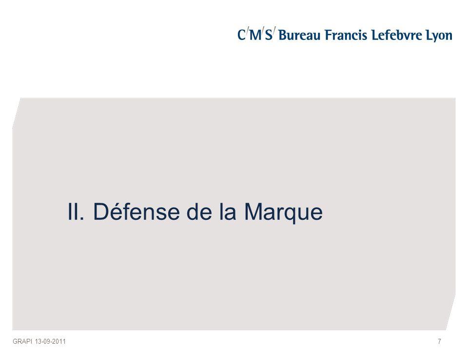 7 II. Défense de la Marque