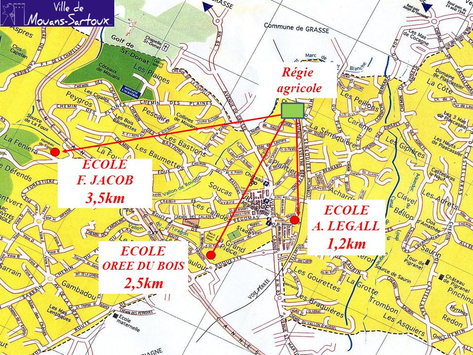 ECOLE F. JACOB 3,5km ECOLE A. LEGALL 1,2km ECOLE OREE DU BOIS 2,5km Régie agricole