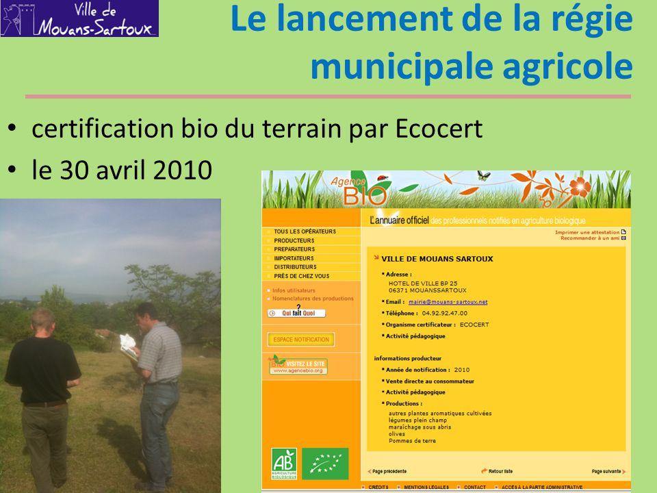 Le lancement de la régie municipale agricole certification bio du terrain par Ecocert le 30 avril 2010