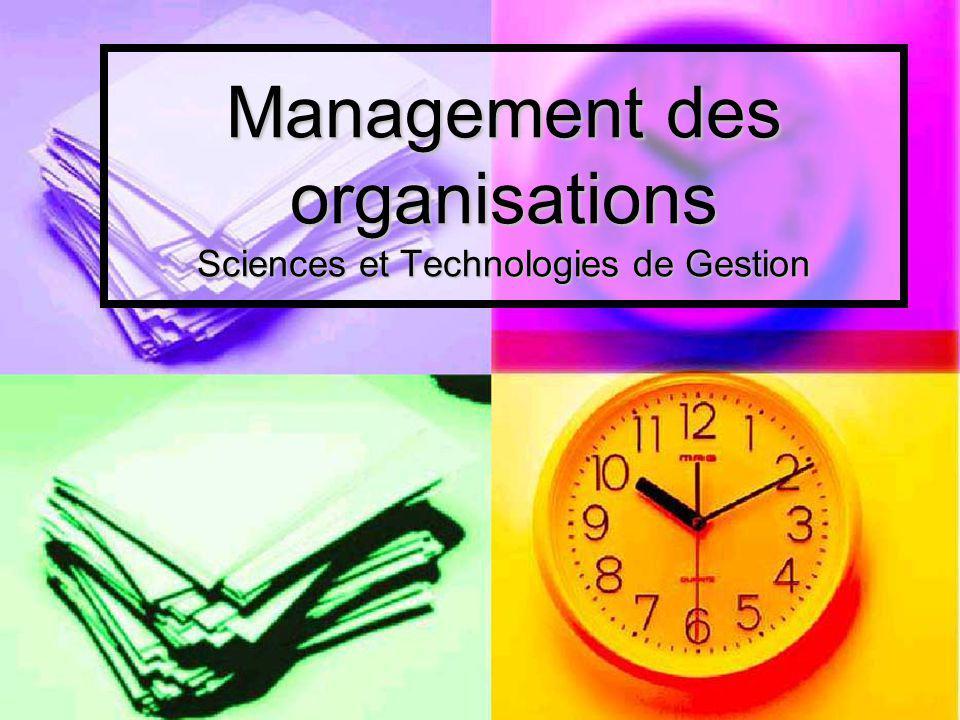 Management des organisations Sciences et Technologies de Gestion