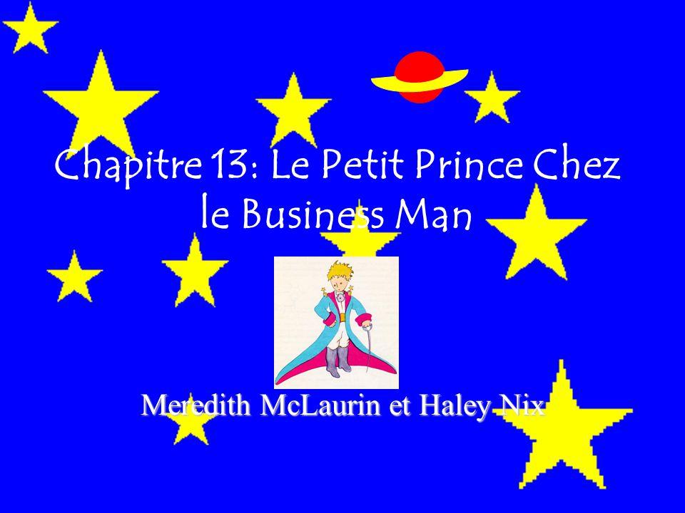 Chapitre 13: Le Petit Prince Chez le Business Man Meredith McLaurin et Haley Nix