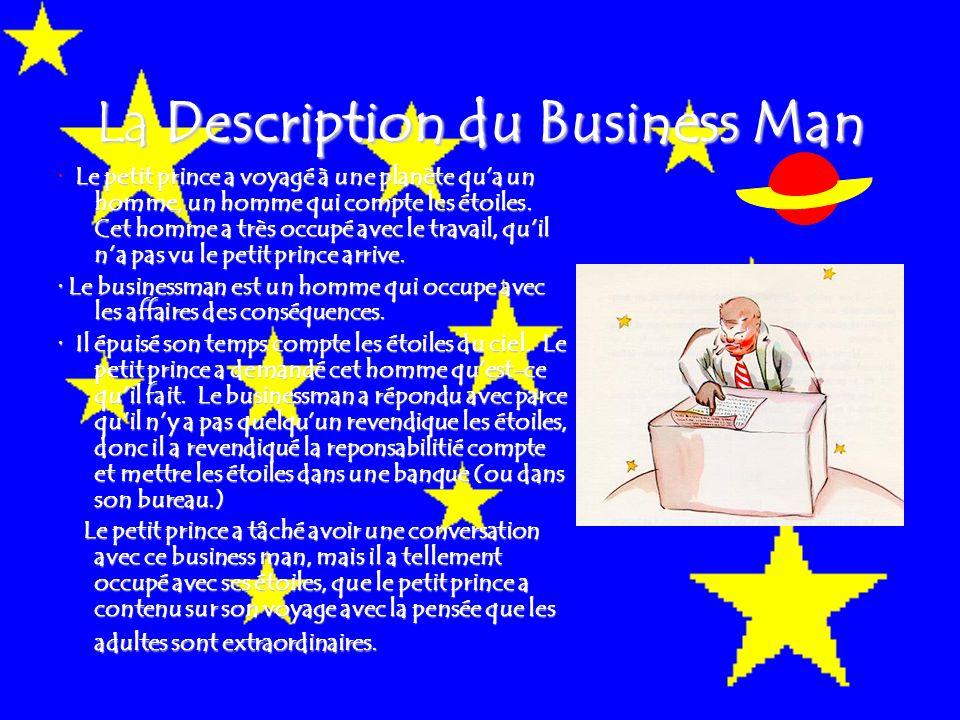 La Description du Business Man Le petit prince a voyagé à une planète qu'a un homme, un homme qui compte les étoiles.