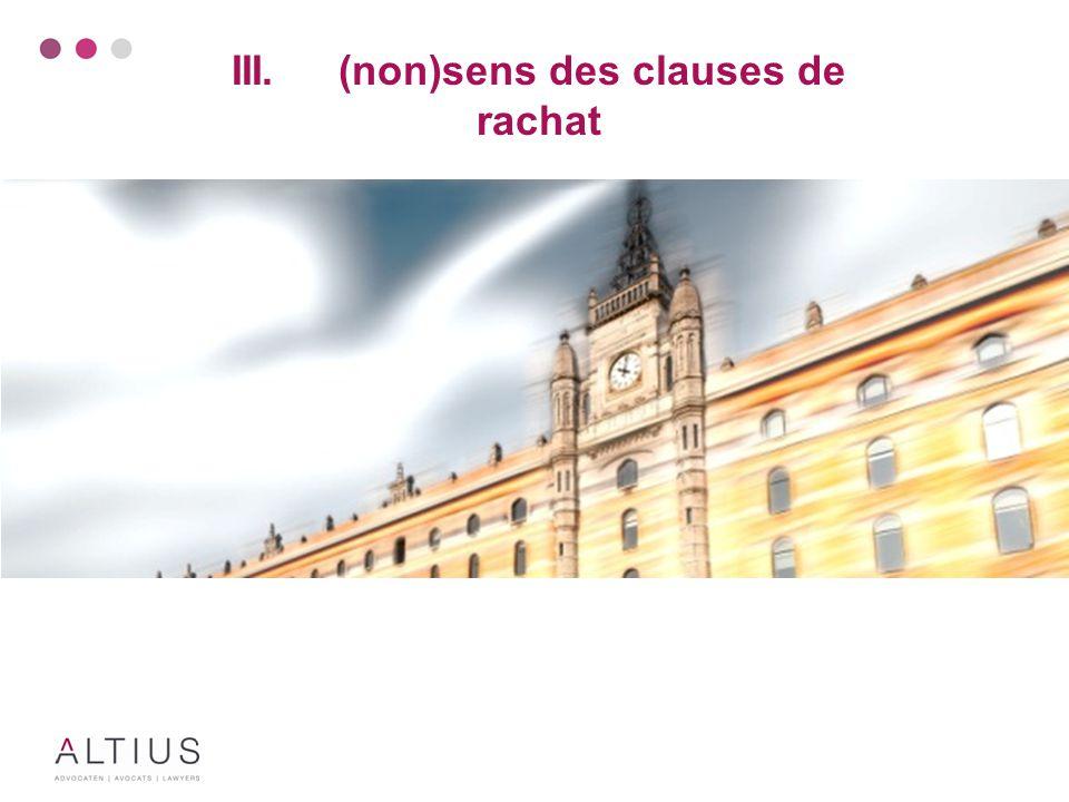 III.(non)sens des clauses de rachat