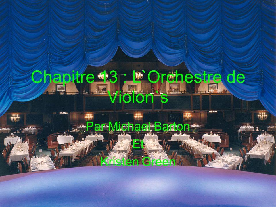 Chapitre 13 : L`Orchestre de Violon`s Par Michael Barton Et Kristen Green