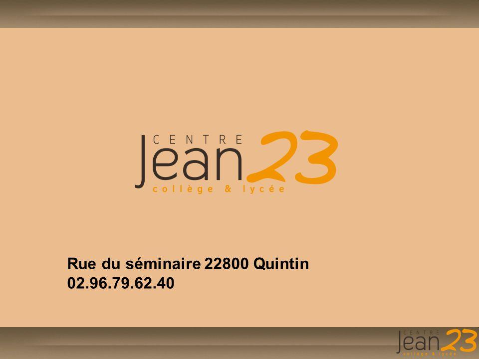 Rue du séminaire 22800 Quintin 02.96.79.62.40