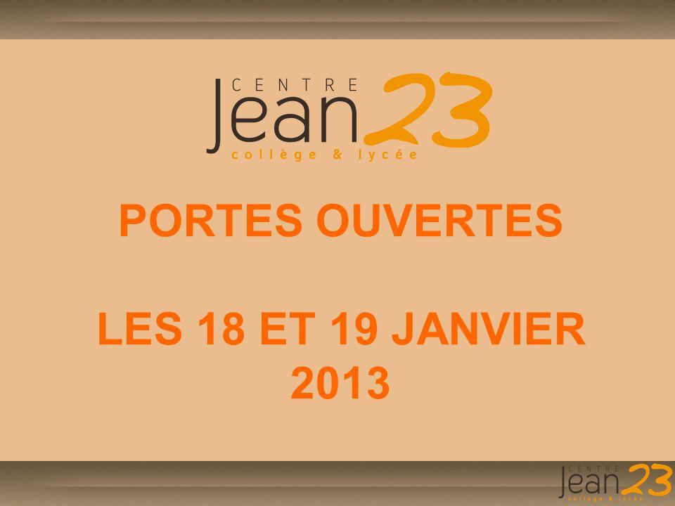 PORTES OUVERTES LES 18 ET 19 JANVIER 2013