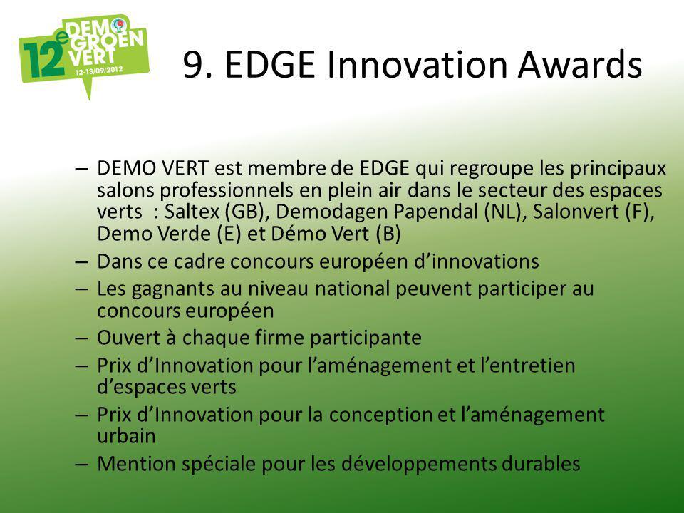 9. EDGE Innovation Awards – DEMO VERT est membre de EDGE qui regroupe les principaux salons professionnels en plein air dans le secteur des espaces ve