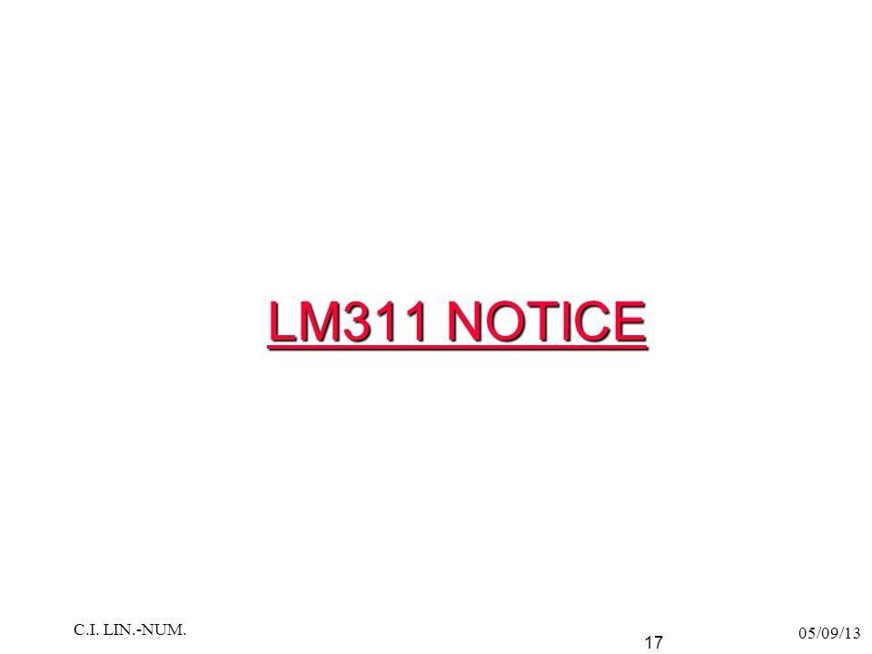 LM311 NOTICE LM311 NOTICE 05/09/13 C.I. LIN.-NUM. 17