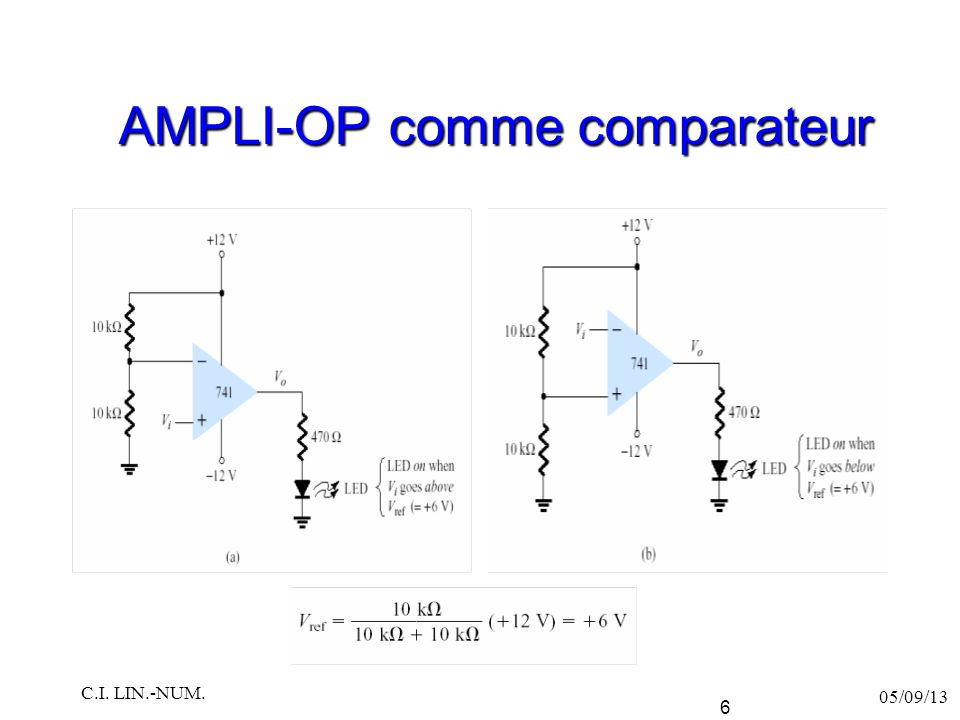 C.I.COMPARATEUR Même si les ampli-ops peuvent servir comme comparateurs, il existe des c.i.