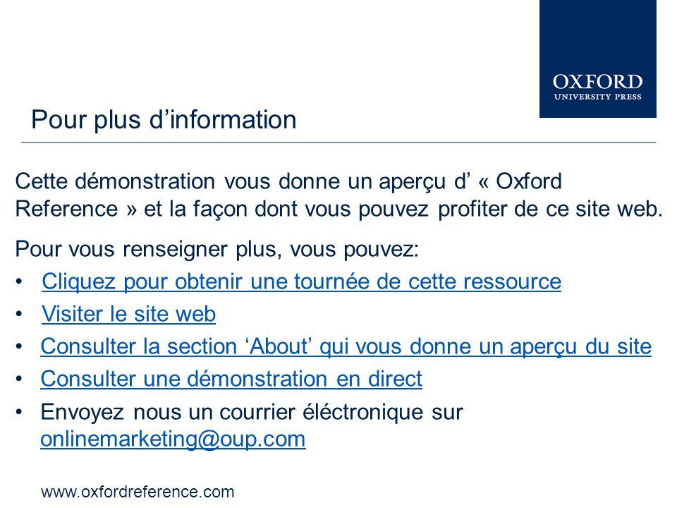 www.oxfordreference.com La barre d' « Oxford Index » vous permet d'élargir et d'approfondir votre recherche à travers les autres ressources d' « Oxford University Press ».