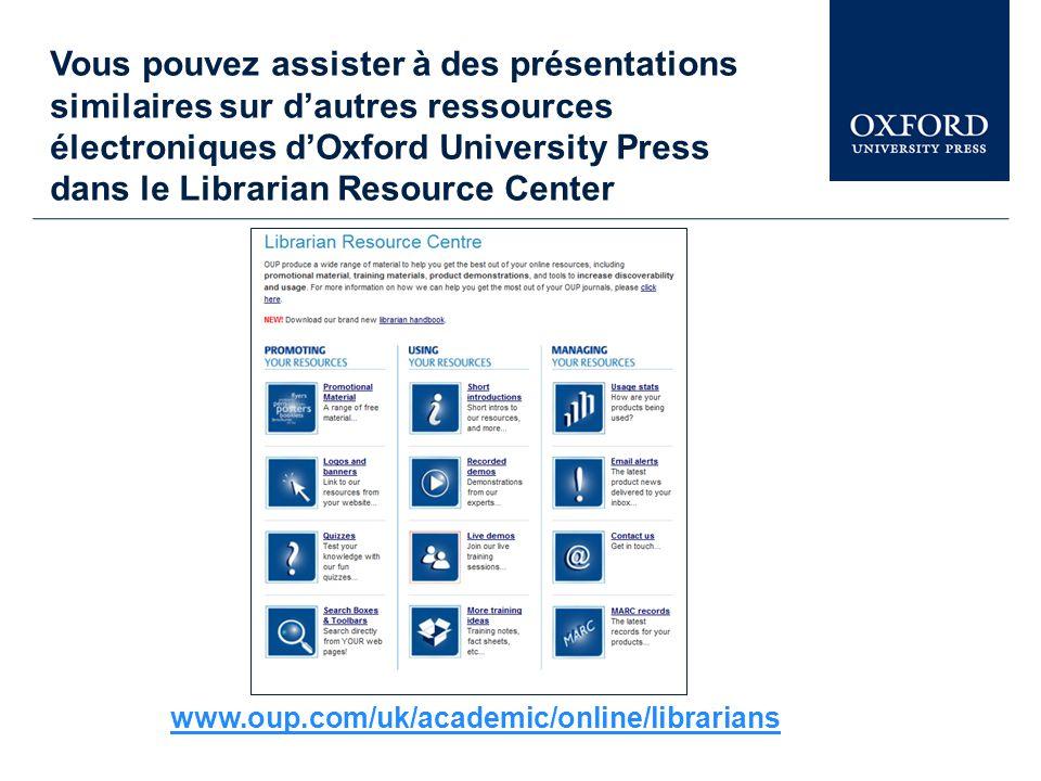 www.oxfordreference.com Pour plus d'information Cette démonstration vous donne un aperçu d' « Oxford Reference » et la façon dont vous pouvez profiter de ce site web.