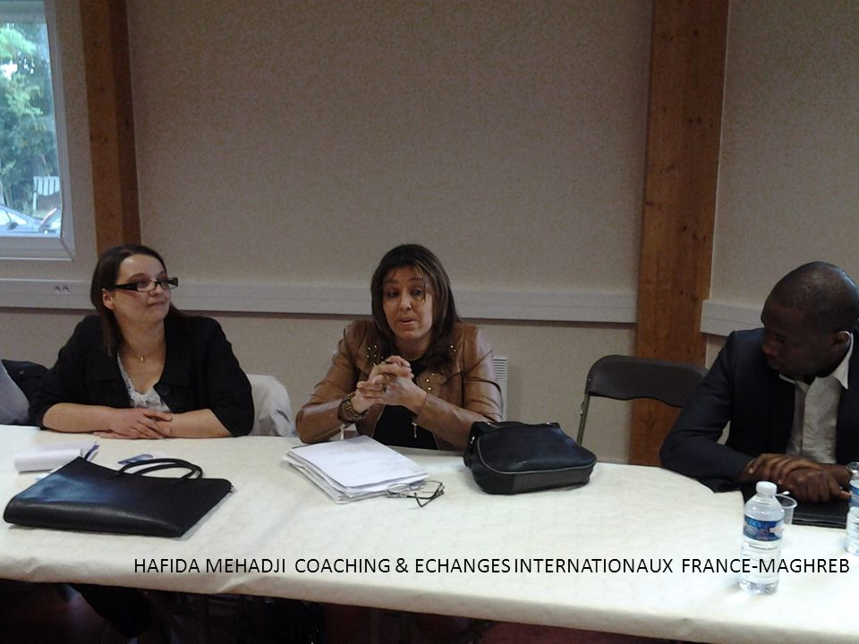 HAFIDA MEHADJI COACHING & ECHANGES INTERNATIONAUX FRANCE-MAGHREB