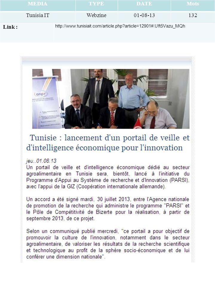 MEDIATYPEDATEMots Tunisia ITWebzine01-08-13132 Link : http://www.tunisiait.com/article.php article=12901#.Uft5Vazu_MQh