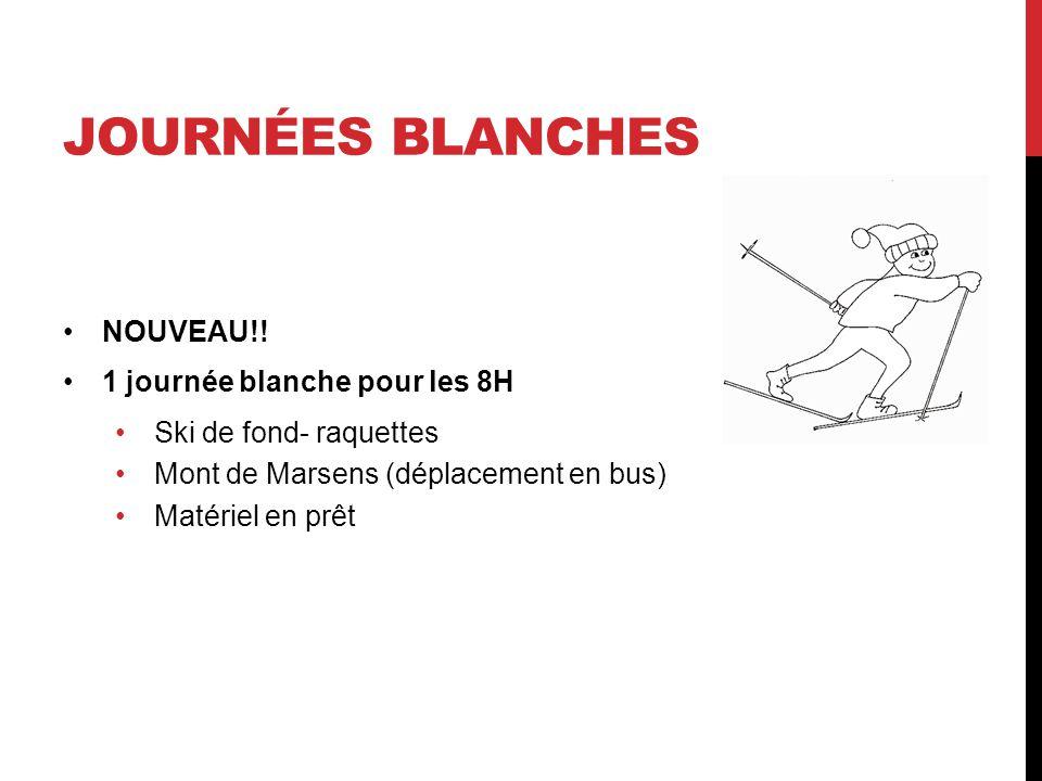 JOURNÉES BLANCHES NOUVEAU!.