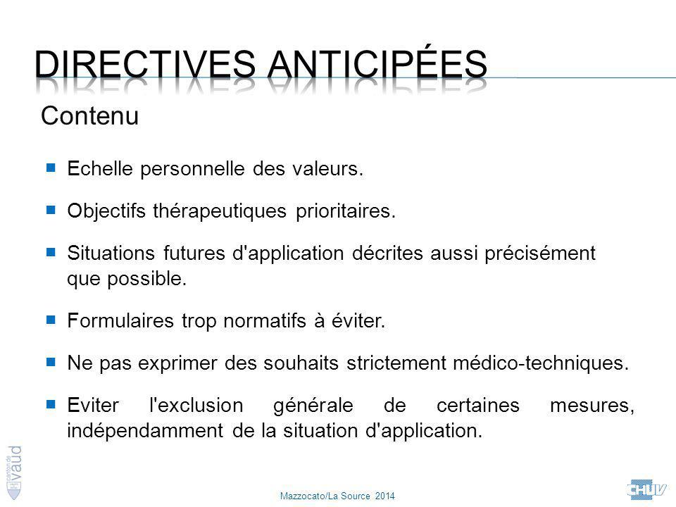 Mazzocato/La Source 2014 Contenu ■ Echelle personnelle des valeurs. ■ Objectifs thérapeutiques prioritaires. ■ Situations futures d'application décrit