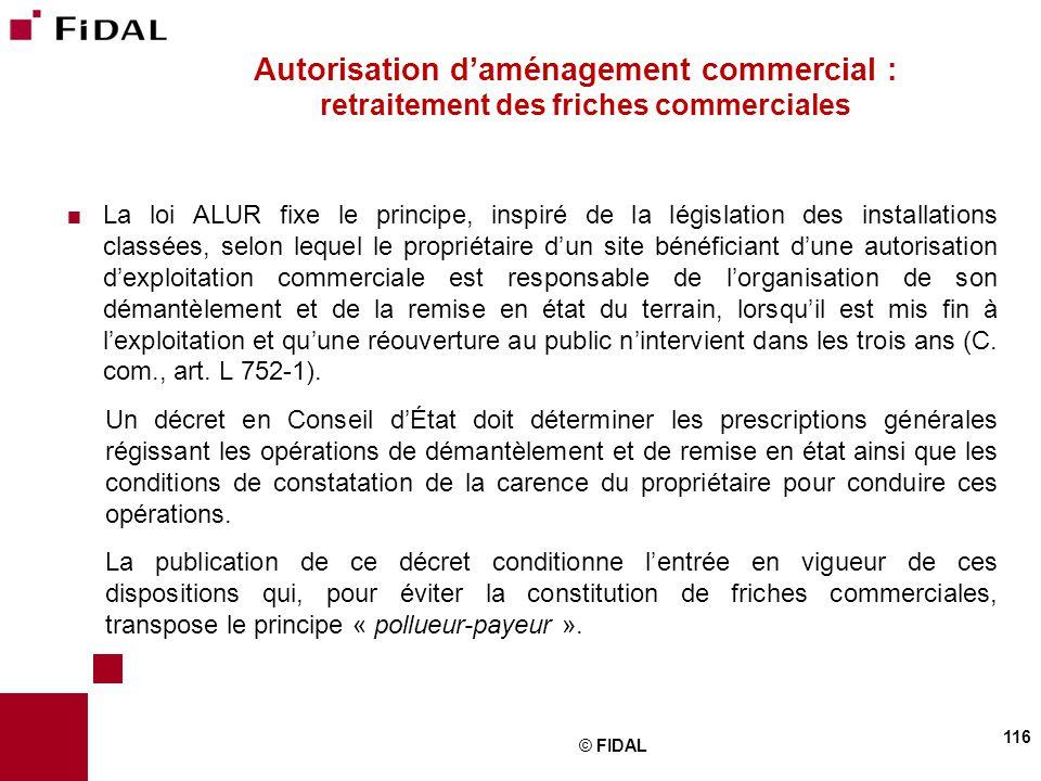  La loi ALUR fixe le principe, inspiré de la législation des installations classées, selon lequel le propriétaire d'un site bénéficiant d'une autoris