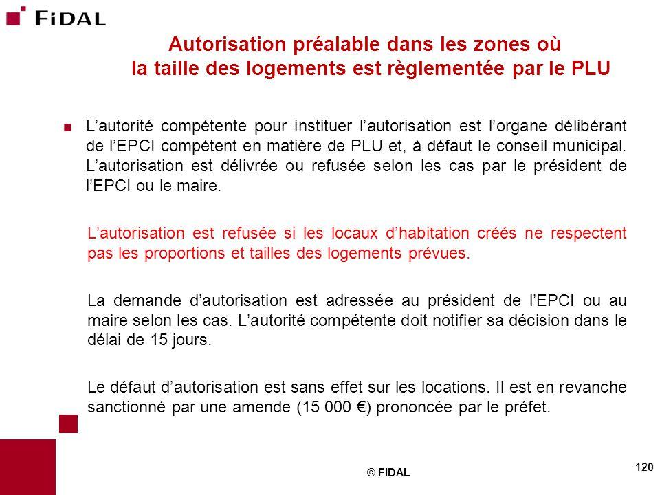  L'autorité compétente pour instituer l'autorisation est l'organe délibérant de l'EPCI compétent en matière de PLU et, à défaut le conseil municipal.