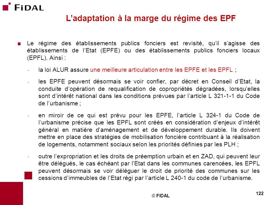  Le régime des établissements publics fonciers est revisité, qu'il s'agisse des établissements de l'Etat (EPFE) ou des établissements publics foncier