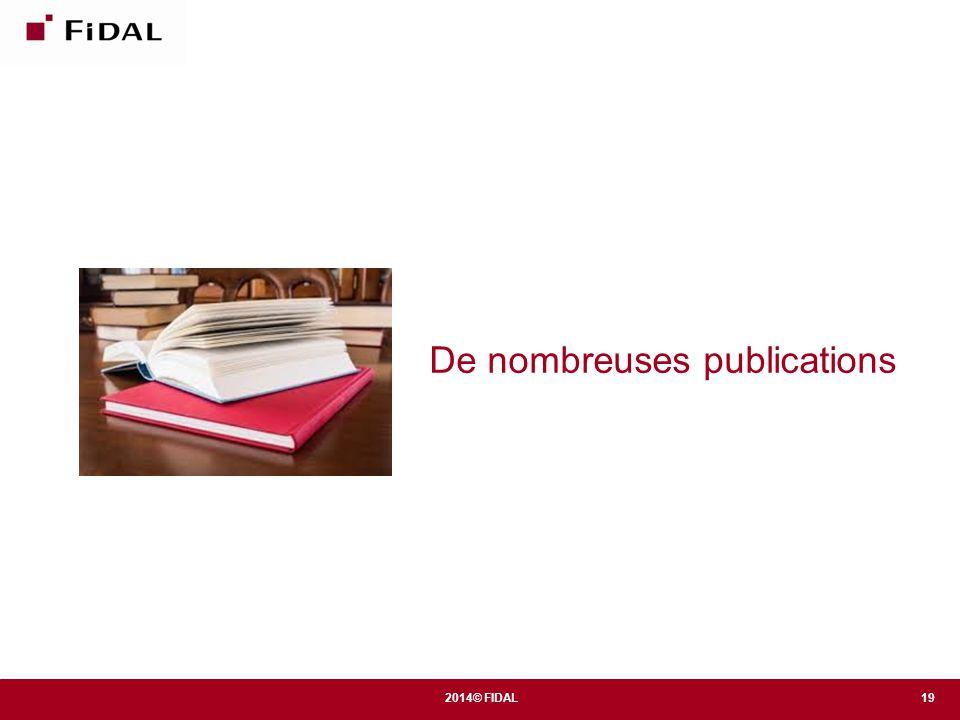 De nombreuses publications 19 2014© FIDAL