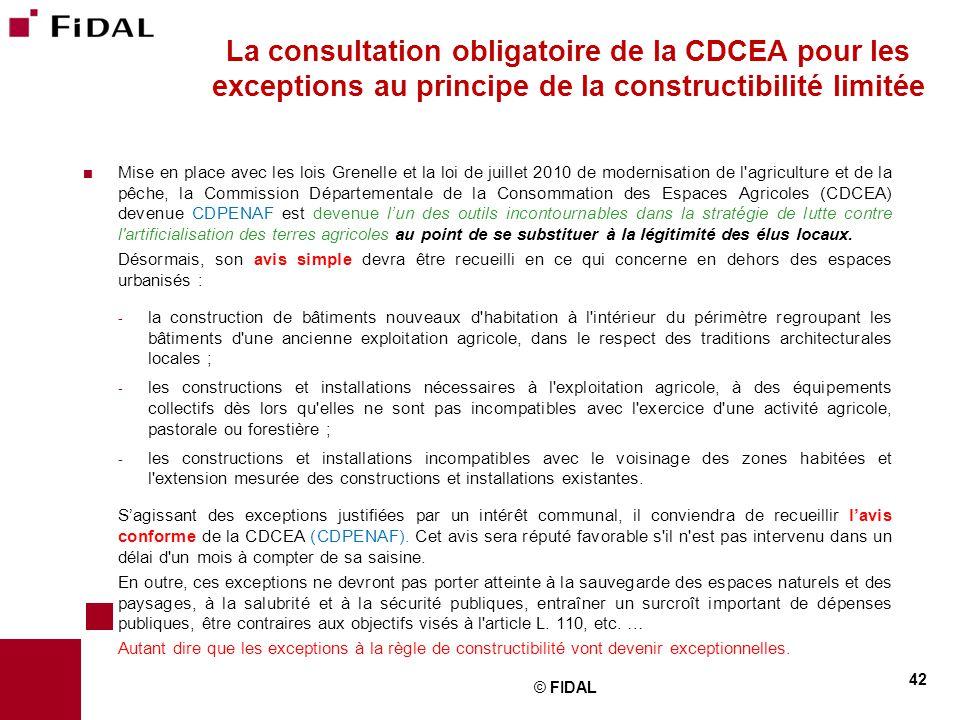  Mise en place avec les lois Grenelle et la loi de juillet 2010 de modernisation de l'agriculture et de la pêche, la Commission Départementale de la