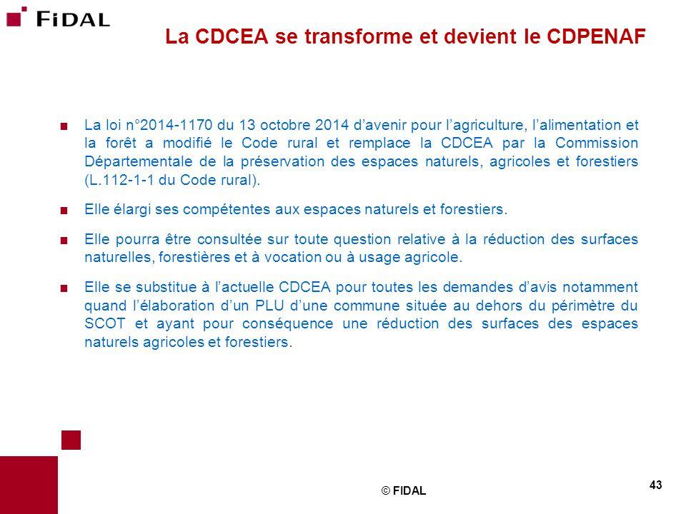  La loi n°2014-1170 du 13 octobre 2014 d'avenir pour l'agriculture, l'alimentation et la forêt a modifié le Code rural et remplace la CDCEA par la Co