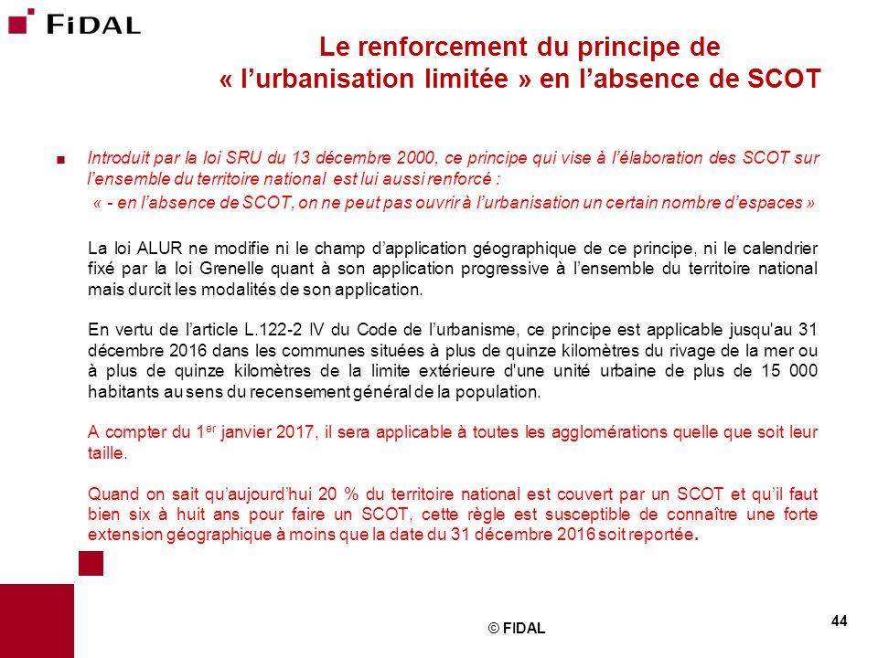  Introduit par la loi SRU du 13 décembre 2000, ce principe qui vise à l'élaboration des SCOT sur l'ensemble du territoire national est lui aussi renf