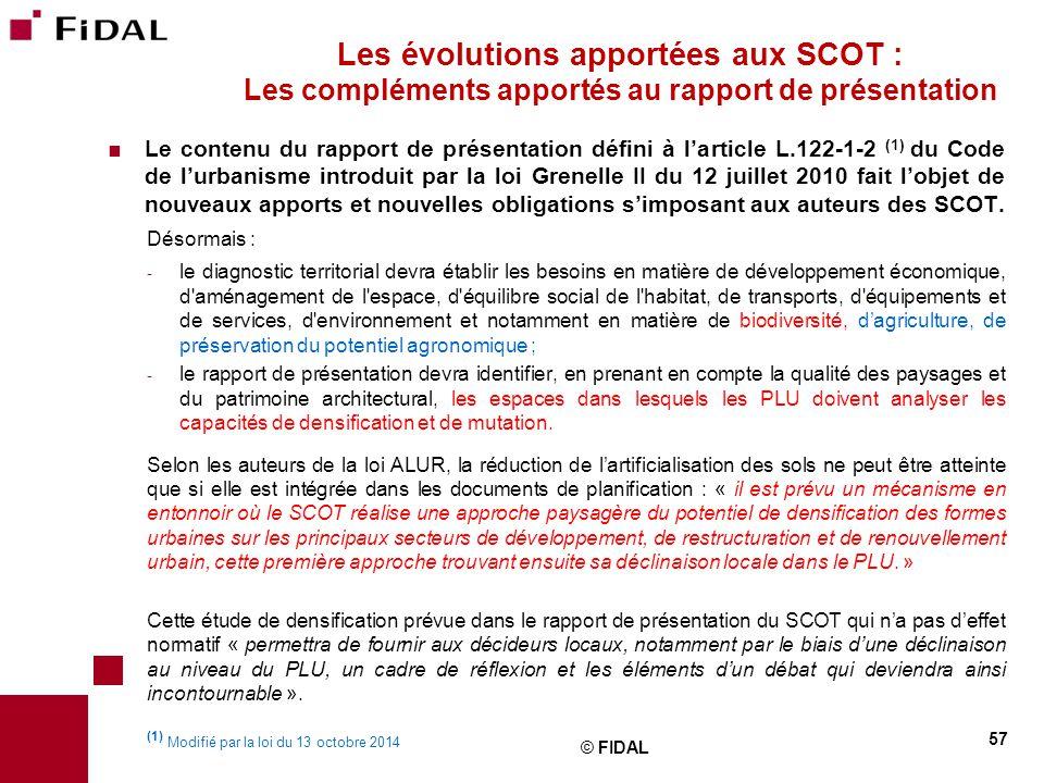  Le contenu du rapport de présentation défini à l'article L.122-1-2 (1) du Code de l'urbanisme introduit par la loi Grenelle II du 12 juillet 2010 fa