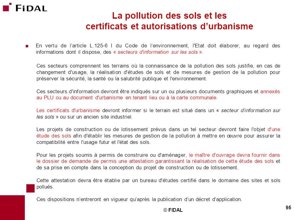  En vertu de l'article L.125-6 I du Code de l'environnement, l'Etat doit élaborer, au regard des informations dont il dispose, des « secteurs d'infor