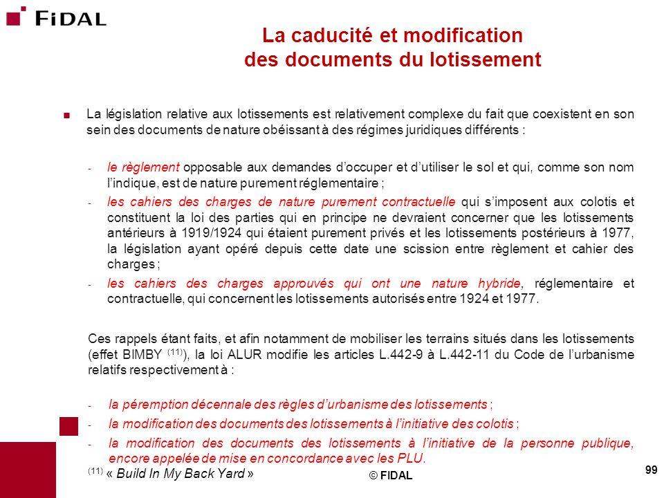  La législation relative aux lotissements est relativement complexe du fait que coexistent en son sein des documents de nature obéissant à des régime