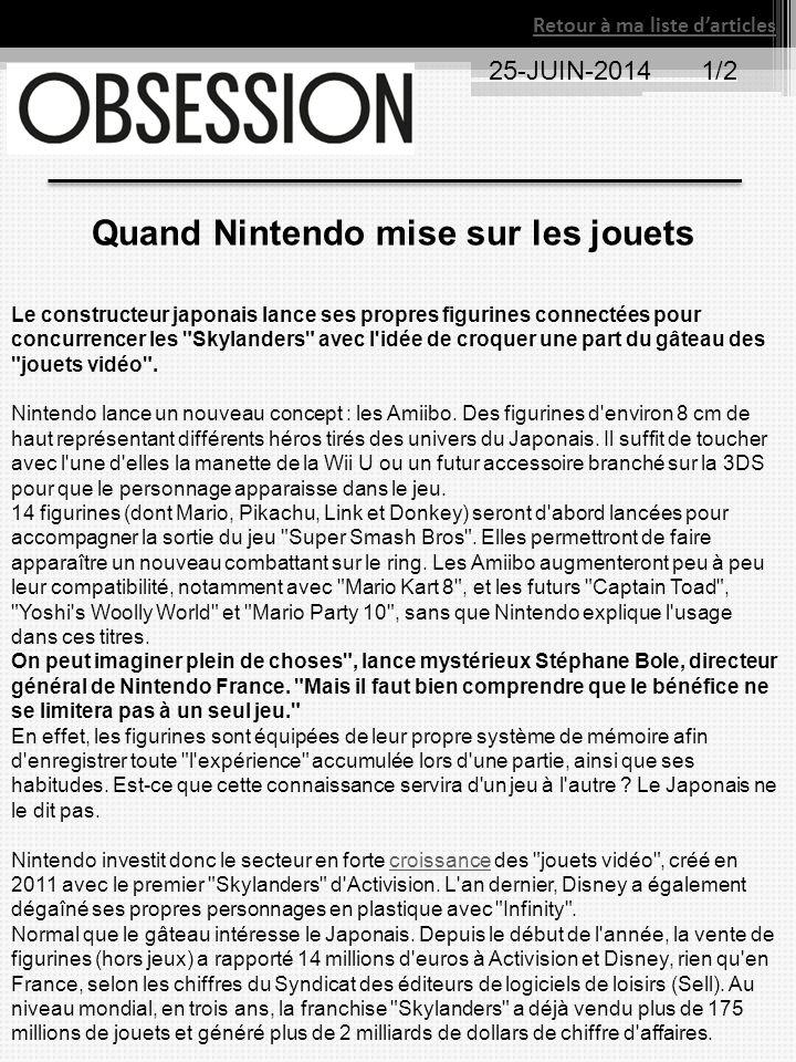 Retour à ma liste d'articles 25-JUIN-20141/2 Quand Nintendo mise sur les jouets Le constructeur japonais lance ses propres figurines connectées pour c