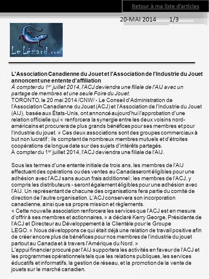 20-MAI 2014 1/3 L'Association Canadienne du Jouet et l'Association de l'Industrie du Jouet annoncent une entente d'affiliation À compter du 1 er juill