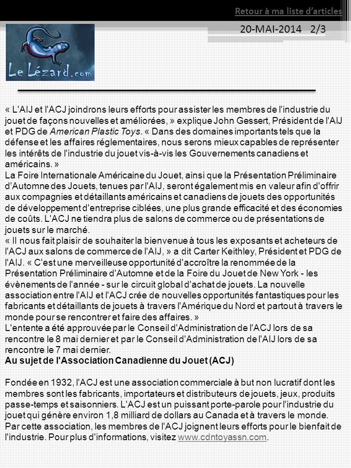 20-MAI-2014 2/3 Retour à ma liste d'articles « L'AIJ et l'ACJ joindrons leurs efforts pour assister les membres de l'industrie du jouet de façons nouv