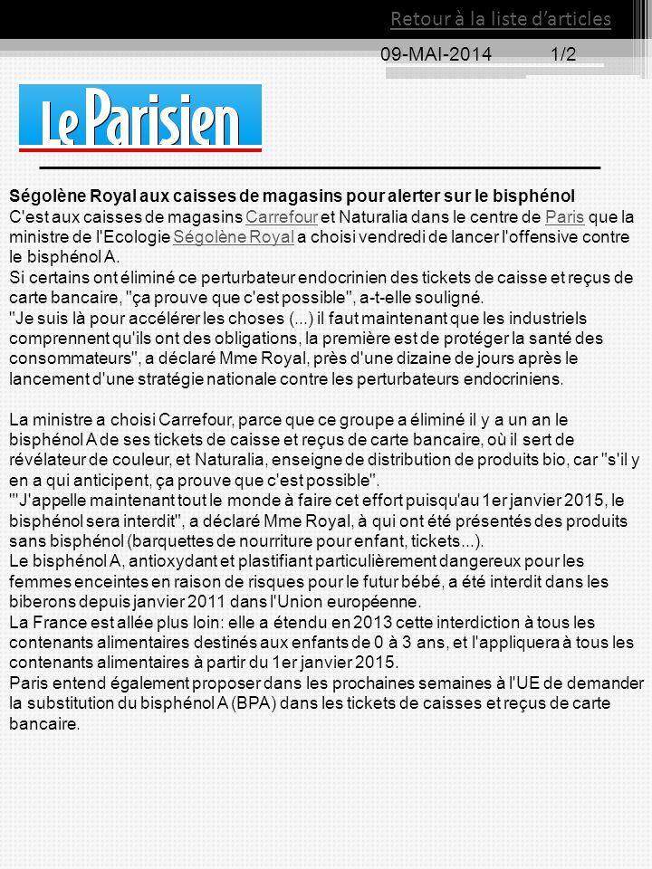 09-MAI-20141/2 Retour à la liste d'articles Ségolène Royal aux caisses de magasins pour alerter sur le bisphénol C'est aux caisses de magasins Carrefo