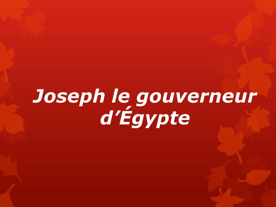 Joseph le gouverneur d'Égypte