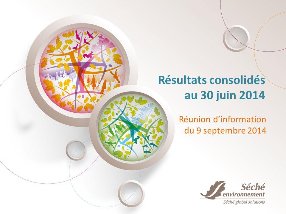 Résultats consolidés au 30 juin 2014 Réunion d'information du 9 septembre 2014