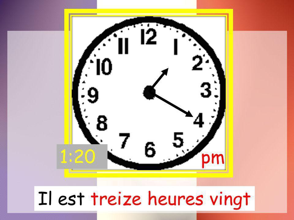 Il est treize heures vingt pm 1:20