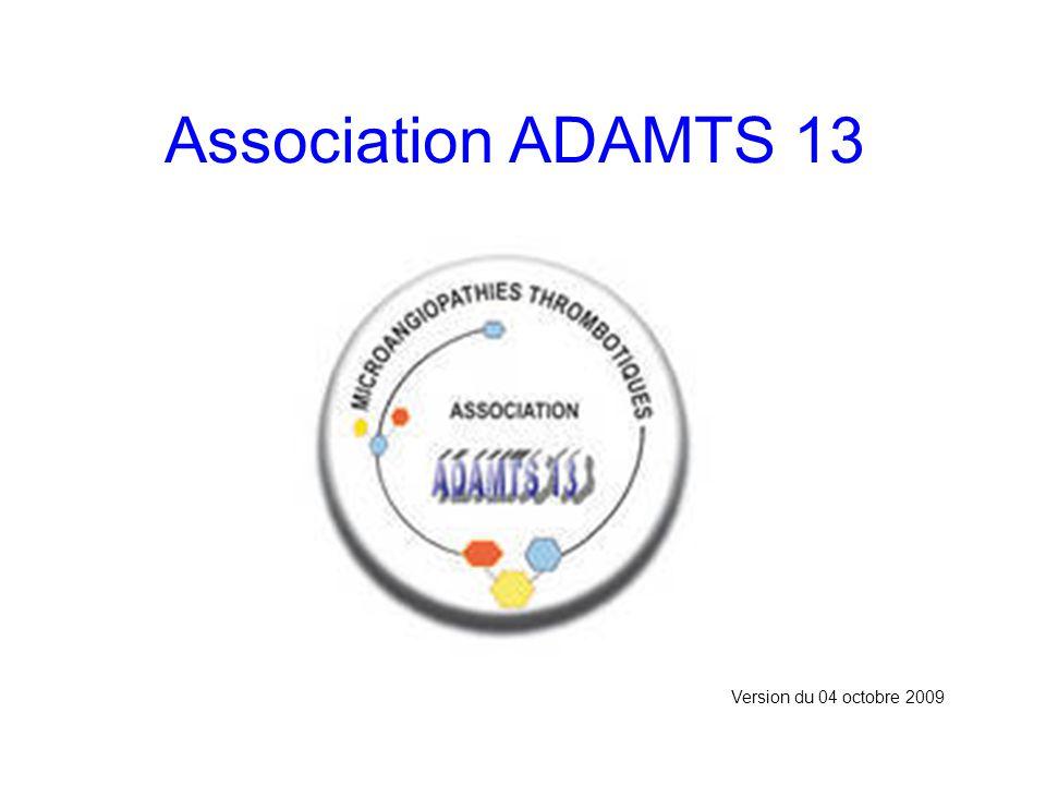 Association ADAMTS 13 Version du 04 octobre 2009