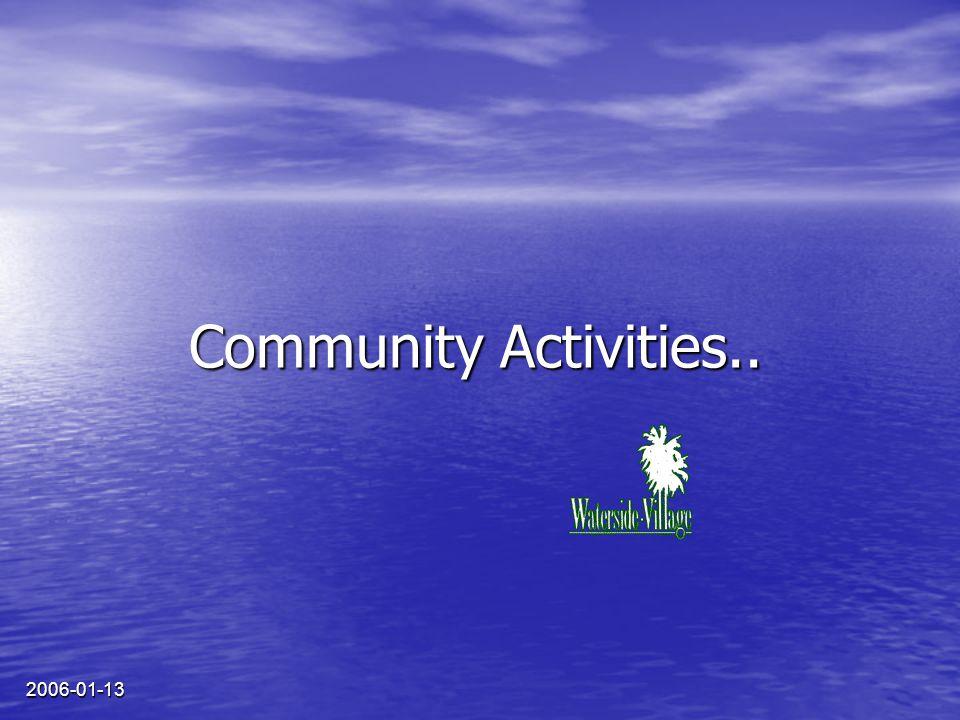 2006-01-13 Community Activities..