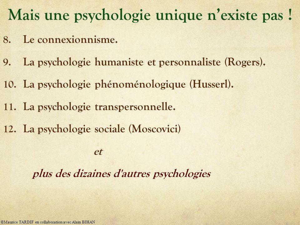 8.Le connexionnisme. 9. La psychologie humaniste et personnaliste (Rogers).