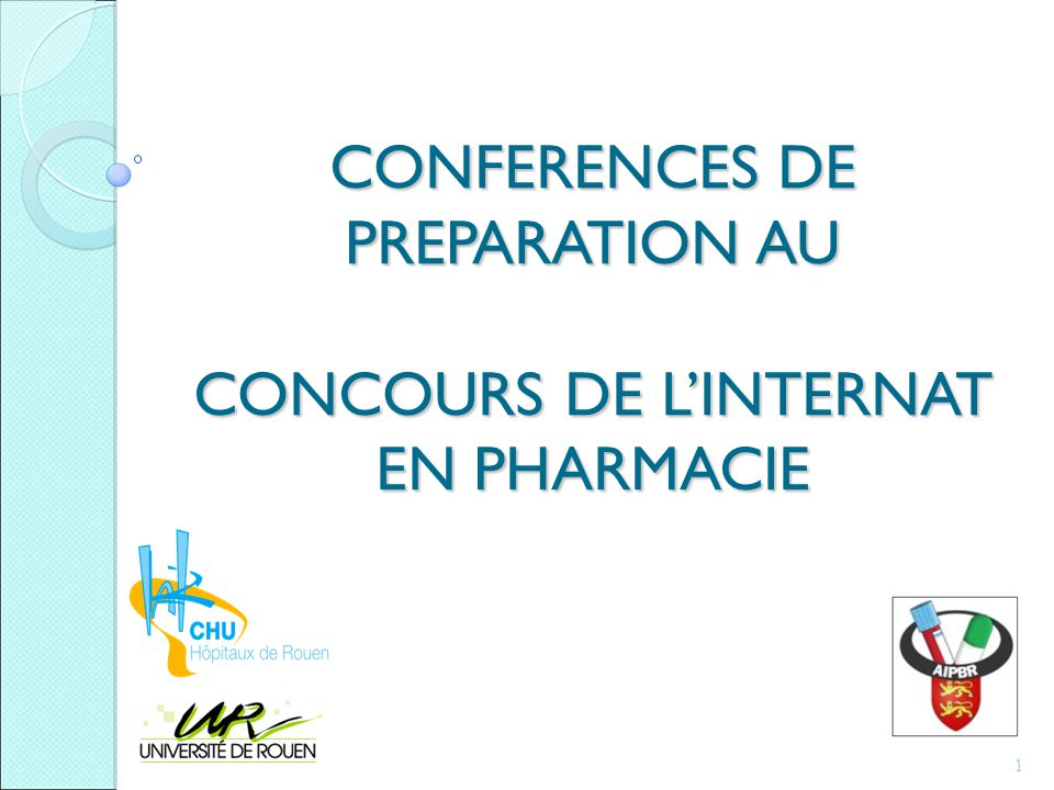 CONFERENCES DE PREPARATION AU CONCOURS DE L'INTERNAT EN PHARMACIE 1