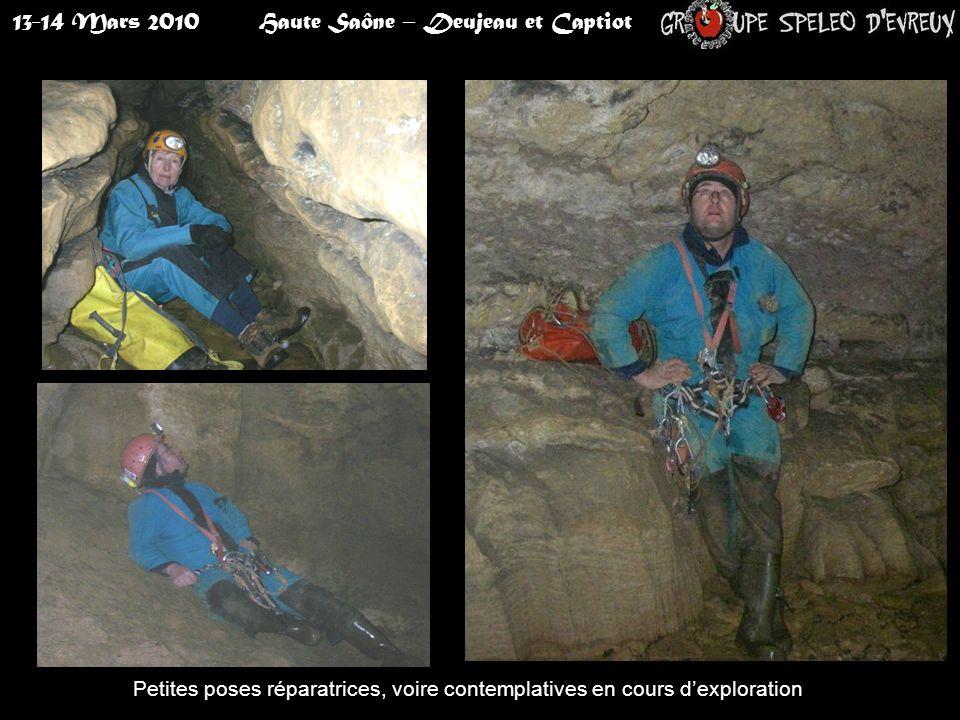 13-14 Mars 2010Haute Saône – Deujeau et Captiot Petites poses réparatrices, voire contemplatives en cours d'exploration