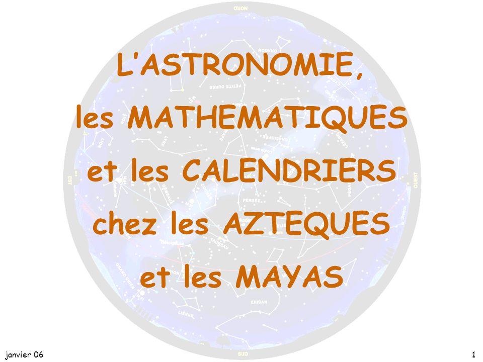 janvier 0611 Le cycle des éclipses et les signes zodiacaux : Les Mayas ont aussi calculé les éclipses solaires et lunaires possibles.