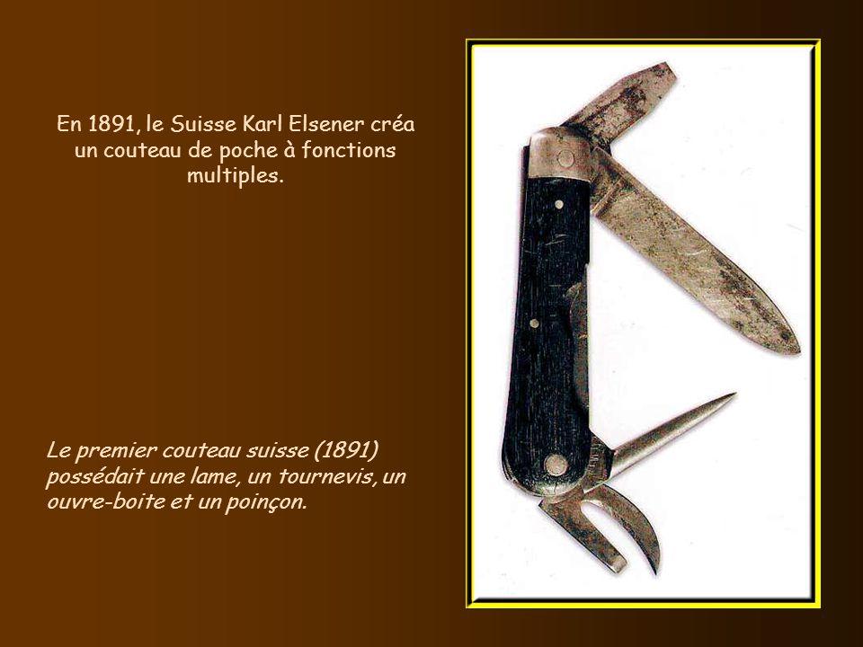 En 1891, le Suisse Karl Elsener créa un couteau de poche à fonctions multiples.